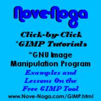 GIMP Tutorials at Nove-Noga. Nove-Noga.com/GIMP.html